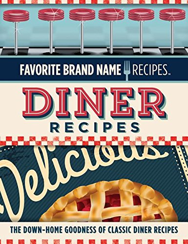 Favorite Brand Name Recipe - Diner Recipes