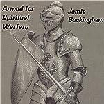 Armed for Spiritual Warfare | Jamie Buckingham