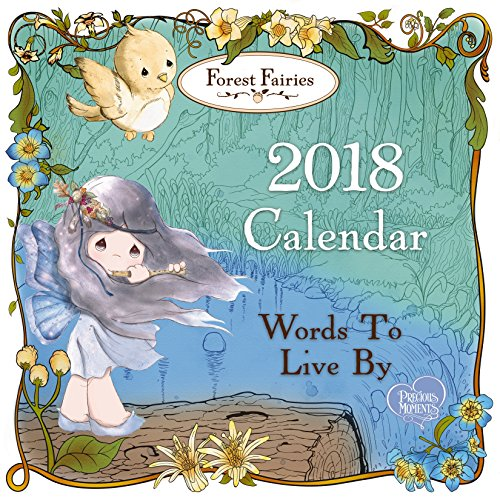 Precious Moments Forest Fairies Words To Live By 2018 Wall Calendar 171419