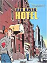 Red River Hotel, tome 1 : Nat et Lisa par Constant