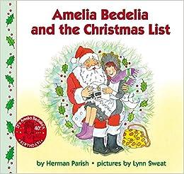 amazoncom amelia bedelia and the christmas list amelia bedelia 9780060518745 herman parish lynn sweat books - Amazon Christmas List