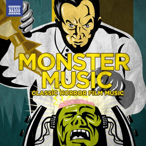 - Monster Music: Classic Horror Film Music