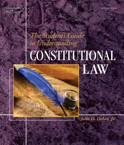 The Student's Guide to Understanding Constitutional Law