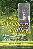 Life in Mulberry Valley, Tess Weston, 1479114820