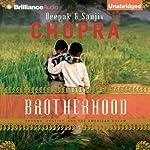 Brotherhood: Dharma, Destiny, and the American Dream    Deepak Chopra,Sanjiv Chopra