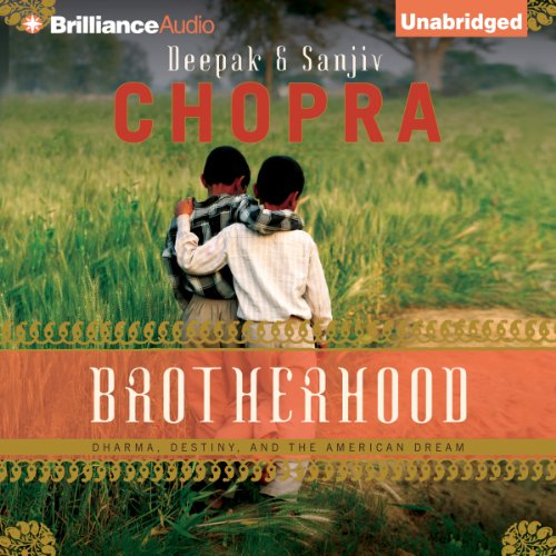 Brotherhood: Dharma, Destiny, and the American Dream by Brilliance Audio