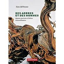 Des arbres et des hommes (French Edition)