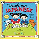 Teach Me Japanese Audiobook by Judy R Mahoney Narrated by Akiko Uchiyama