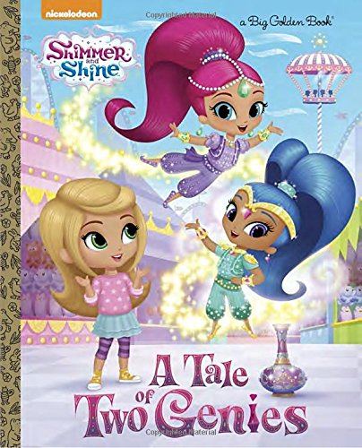 A Tale of Two Genies (Shimmer and Shine) (Big Golden Book)