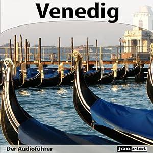 Venedig - Der Audioführer Hörbuch