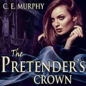 The Pretender's Crown: Inheritors' Cycle, Book 2 | C. E. Murphy