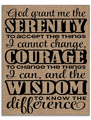 Serenity Prayer Print (Burlap Print - Serenity Prayer: God Grant Me the Serenity to Accept the Things I Cannot Change... Courage... and Wisdom...)