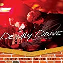 Deadly Drive Audiobook by Justine Fontes Narrated by  Book Buddy Digital Media