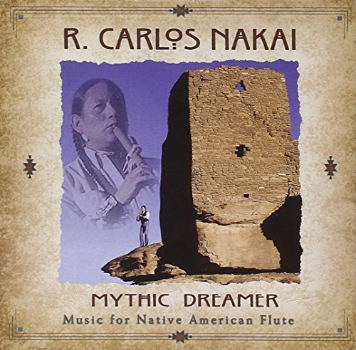 - Mythic Dreamer: Music For Native American Flute