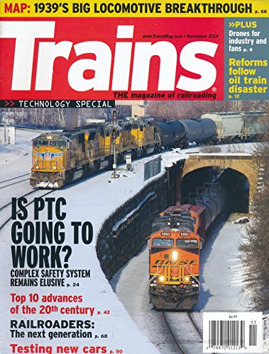 Trains: Drones and the Future of Railroading; Lessons from Lac-Megantic Crash in 2013; BNSF and Canadian National use of Natrual Gas; Postive Train Control (PRC) will it Work; Trains Can Be Hacked Too