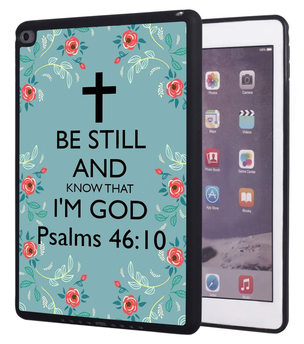 【正規取扱店】 iPad iPad (2018) Know 9.7インチケース、iPad Air 2ケース、聖書詩篇46:10 I'm Be Still and Know That I'm Godデザイン耐衝撃性傷防止ゴム保護ケースカバー iPad 9.7インチ第6世代用 B07Q7X6ZQR, カリワムラ:f006b0a0 --- a0267596.xsph.ru