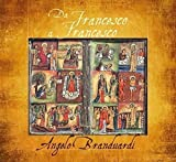 Da Francesco a Francesco: Il Cantico Di Frate by Angelo Branduardi