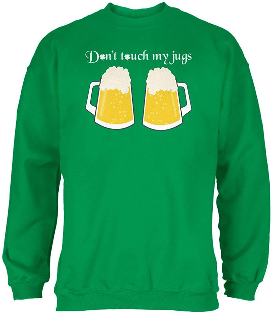 Patricks Day Dont Touch My Beer Jugs Mens Sweatshirt St
