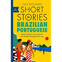 Richards, O: Short Stories in Brazilian Portuguese for Begin: Read for pleasure at your level, expand your vocabulary…
