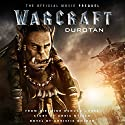 Warcraft: Durotan: The Official Movie Prequel Hörbuch von Christie Golden Gesprochen von: Toby Longworth