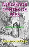 nouveaux contes de f?es illustration d origine french edition