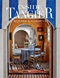 Inside Tangier: Houses and Gardens