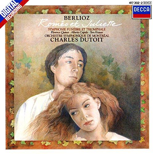 - Berlioz: Roméo et Juliette; Symphonie funèbre et triomphale
