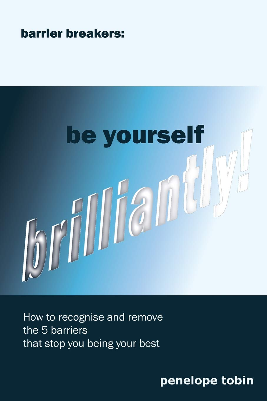 Download Barrier Breakers: Be Yourself Brilliantly! pdf