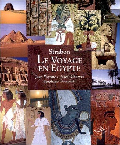 LE VOYAGE EN EGYPTE. Un regard romain