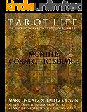 Tarot Life Book 6: Connect to Service