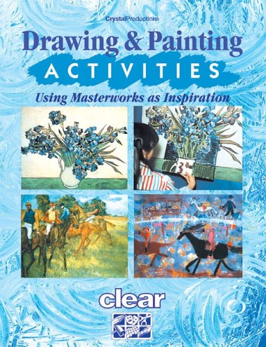 Download Drawing and Painting Activities: Using Masterworks As Inspiration PDF Text fb2 book