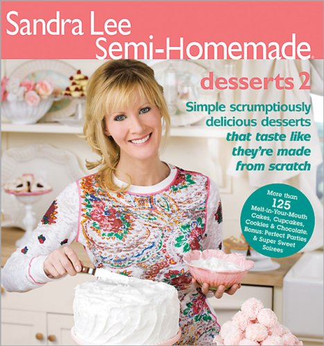 Sandra Lee Semi-Homemade Desserts 2 ()
