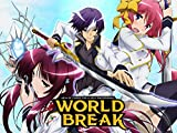 World Break: Aria of Curse for a Holy Swordsman
