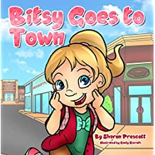 Bitsy Goes to Town (Bitsy Books Book 1)