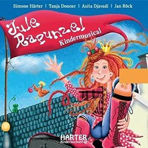 Jule Rapunzel Hörbuch