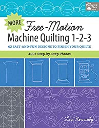 More Free-Motion Machine Quilting 1-2-3: 62 Fast and Fun Designs to Finish Your Quilts