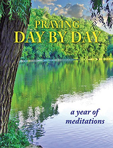 Praying Day by Day: A Year of Meditations