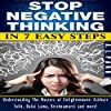 Stop Negative Thinking in 7 Easy Steps
