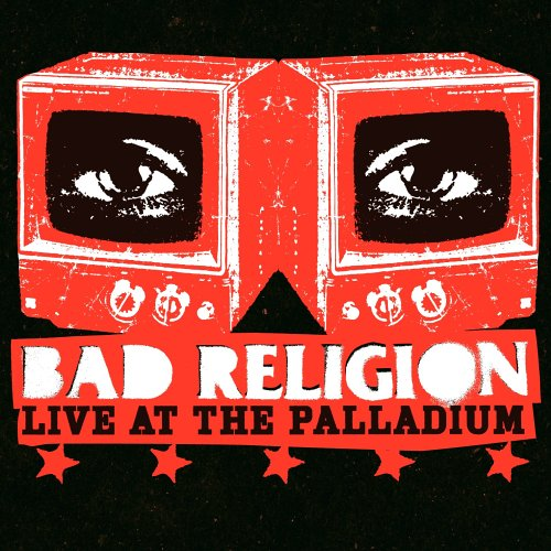Bad Religion - Bad Religion - Live At The Palladium - Zortam Music
