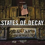 States of Decay: Urbex New York & Americas