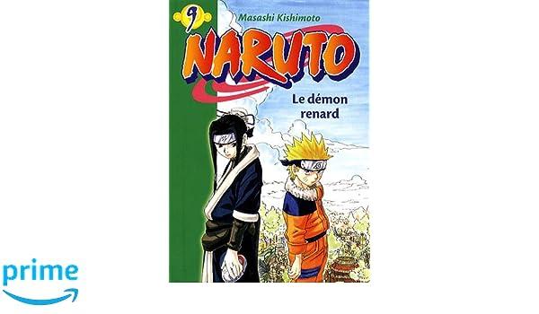 Naruto - t09 - naruto 09 - le démon renard La Bibliothèque ...