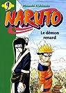 Naruto (roman), tome 9 : Le démon renard par Kishimoto