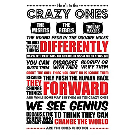 38beffa6dbe49d Amazon.com   HERE S TO THE CRAZY ONES - STEVE JOBS QUOTE - POSTER ...