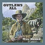 Outlaws All   Wayne D Overholser