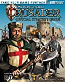 Stronghold Crusader Official Strategy Guide, BradyGames Staff and Mark H. Walker, 0744001889