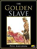 The Golden Slave (English Edition)