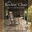 The Rockin' Chair Audiobook by Steven Manchester Narrated by Lisa Stathoplos