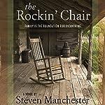 The Rockin' Chair | Steven Manchester