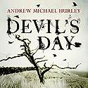 Devil's Day Hörbuch von Andrew Michael Hurley Gesprochen von: Richard Burnip