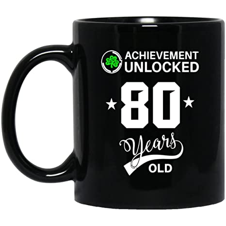 Birthday Mug Gift For 80 Year Olds Achievemennt Unlocked Old Gifts